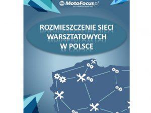 Raport: Sieci warsztatowe w Polsce