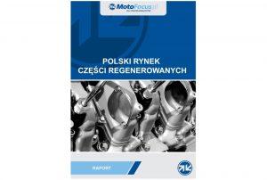 Nowe, używane czy regenerowane? Raport - Rynek części regenerowanych w Polsce