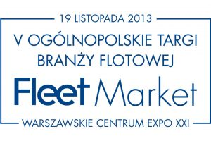 Targi Fleet Market 2013 – relacja