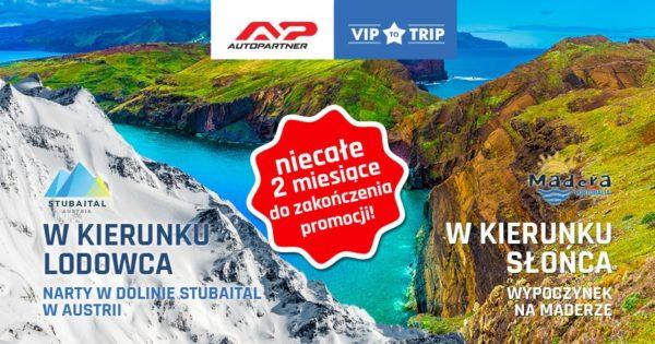 VIP TO TRIP – niecałe dwa miesiące do zakończenia promocji!