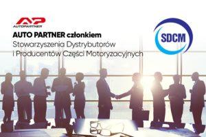 Auto Partner SA dołączył do Stowarzyszenia Dystrybutorów i Producentów Części Motoryzacyjnych