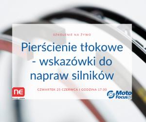 Pierścienie tłokowe – zobacz szkolenie firmy NPR dla Czytelników MotoFocus.pl