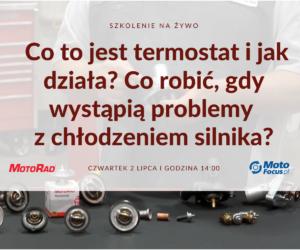 Co to jest termostat i jak działa? – zobacz szkolenie firmy MotoRad dla Czytelników MotoFocus.pl