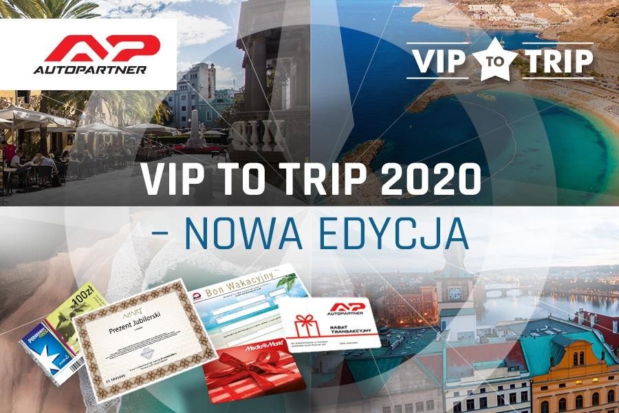 Nowa edycja promocji VIP TO TRIP