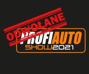 Targi ProfiAuto Show nie odbędą się w 2021 roku