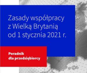 Zasady współpracy z Wielką Brytanią od 1 stycznia 2021r. – poradnik dla przedsiębiorcy