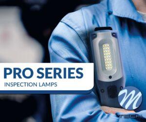 Poznaj nową gamę lamp inspekcyjnych – M-TECH PRO!