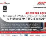AP EXPERT 2021 - pierwszy test wiedzy